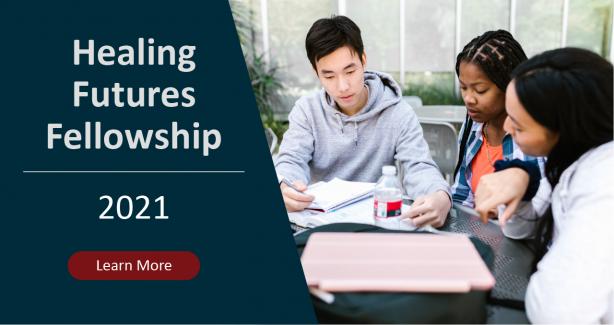 2021 Healing Futures Fellowship